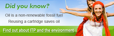 Did you know: Oil is a non renewable fossil fuel. Reusing a cartridge saves oil.